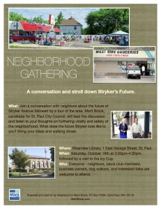 Neighborhood Gathering: A Conversation and Stroll Down Stryker's Future